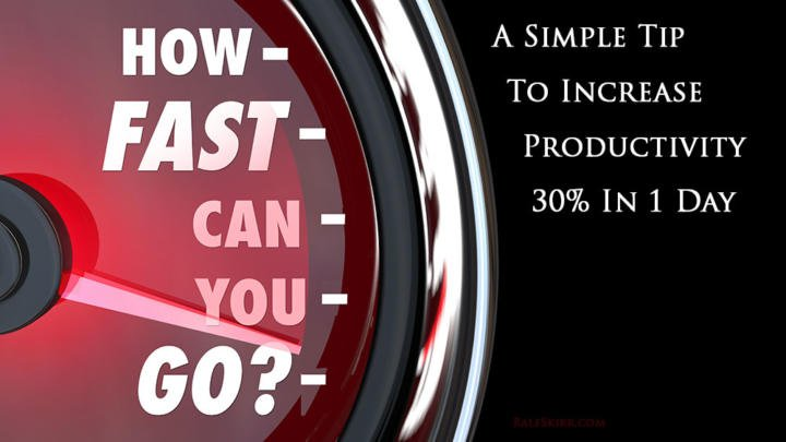 Test: How Fast Can You Go - A Simple Tip To Increase Productivity 30% In 1 Day.