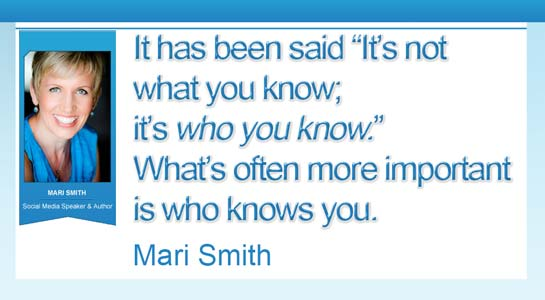 Mari Smith - quote its who knows you