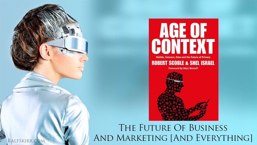 Futuristic woman looking at The-Age-of-Context book cover.