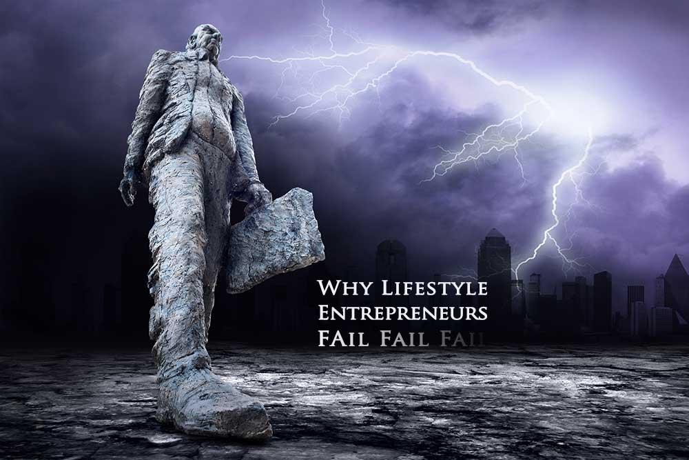 why-lifestyle-entrepreneurs-fail